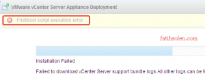 vCenter Server Appliance 5.5 dan 6.0 ya upgrade hatası (vmidentity-firstboot.py)